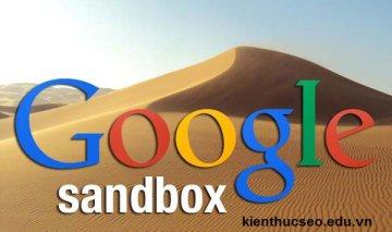 Webite bị Google Sandbox nghĩa là gì